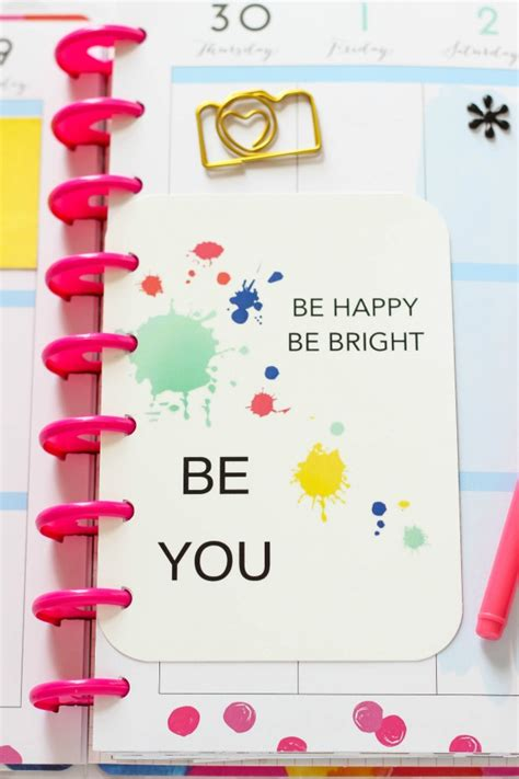 Be Free Be Happy Be Be Happy Be Bright Be You Free Printable Planner Quote