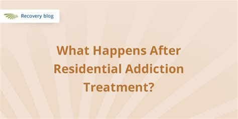 What Is Residential Detox by After Residential Addiction Treatment