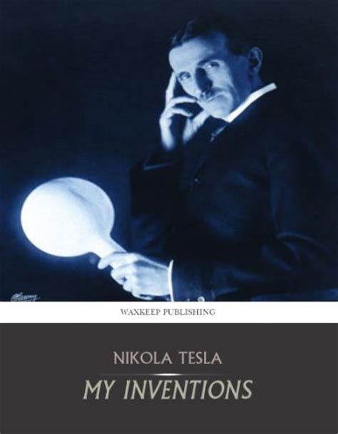 nikola tesla inventions biography 181 quot nikola tesla quot books found quot wizard the life and