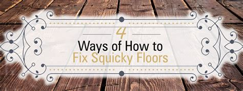 How To Stop Squeaky Wood Floors by 4 Ways Of Why And How To Fix Squeaky Floors Diy Advice