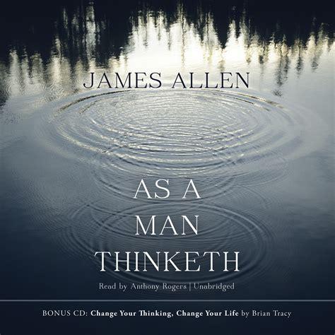 as a man thinketh as a man thinketh audiobook listen instantly