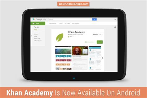 khan academy android khan academy is now available on android best android apps