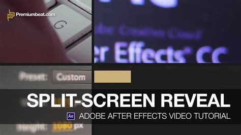 tutorial adobe after effect youtube adobe after effects video tutorial split screen reveal