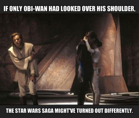 Obi Wan Meme - star wars memes