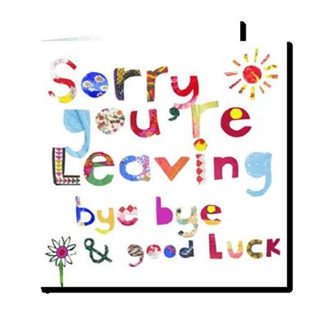sorry you re leaving card template 46 best images about say it with a card on its