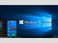 Windows 10 Build 10162 ISO 32 / 64 Bit Free Download Windows 10 Download 64 Bit Iso