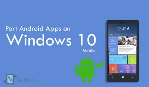 how to install port android apps on windows 10 mobile