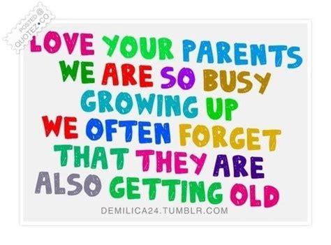 images of love your parents love your parents quotes quotesgram