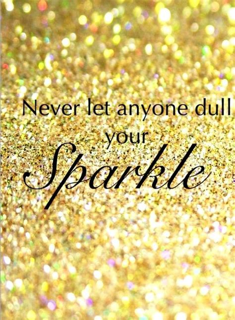 glitter wallpaper quote never let anyone dull your sparkle iphone wallpaper