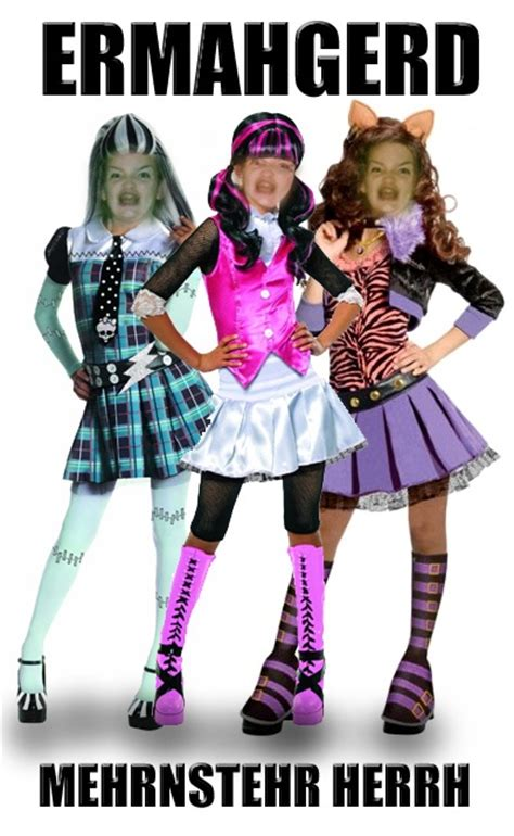 Monster High Memes - my little contribution to the meme ermahgerd done