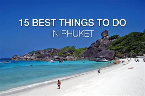 best things to do in 15 best things to do in phuket updated phuket 101