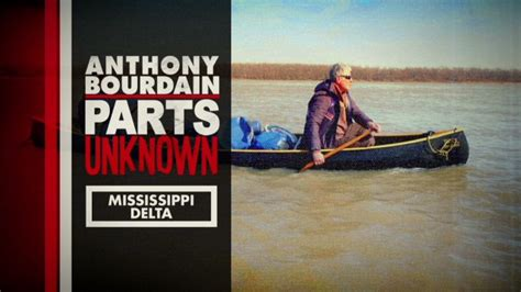 149 best images about sneak peeks behind the scenes anthony bourdain parts unknown mississippi delta cnn com