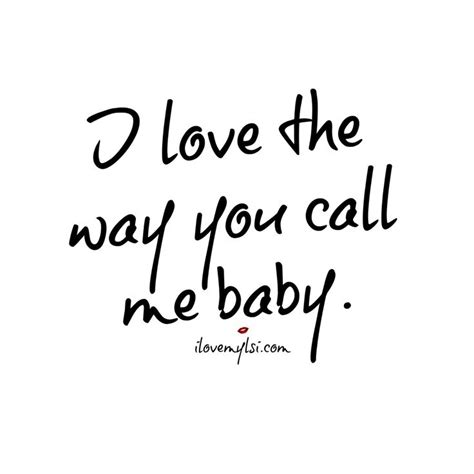 song to husband i the way you call me baby tell me more