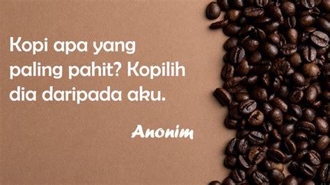 kumpulan kata kata inspirasi kopi  bisa memotivasimu
