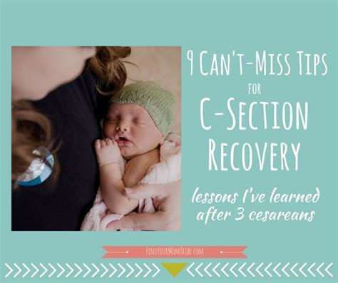 c section healing time 9 can t miss tips for c section recovery lessons i ve