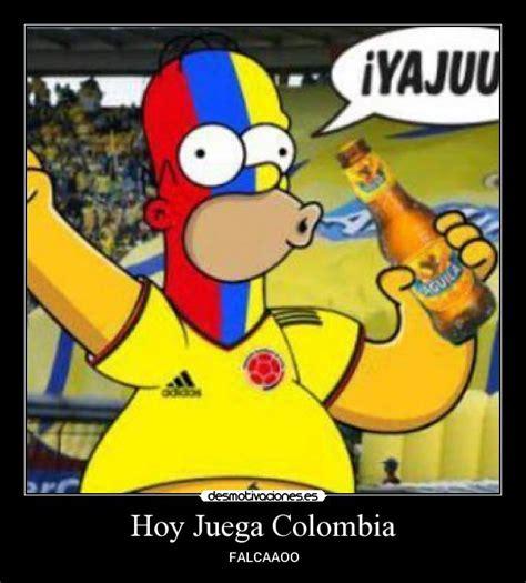 Imagenes Chistosas Hoy Juega Colombia | hoy juega colombia desmotivaciones