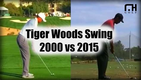 tiger woods golf swing 2000 tiger woods swing 2000 vs 2015 youtube