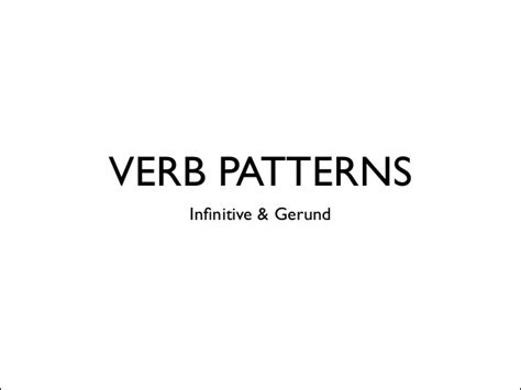 verb pattern block verb patterns infinitive and gerund