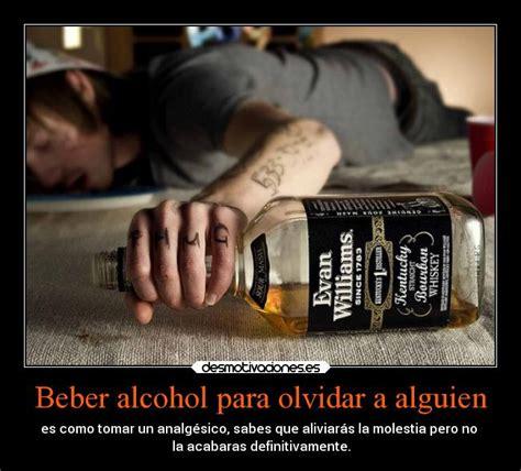 imagenes graciosas invitando a beber beber alcohol para olvidar a alguien desmotivaciones
