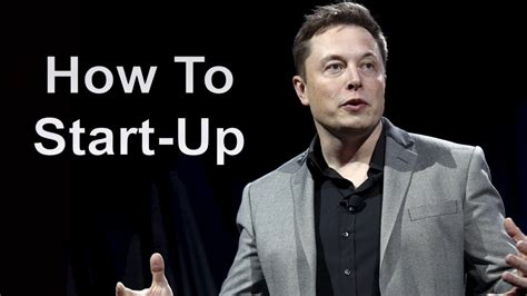 the elon musk way small startup entrepreneur to leading elon musk on how to start up a business maestro cursos