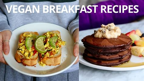 Vegan Detox Breakfast Ideas by Vegan Breakfast Recipes For The Weekend Zeal For Drink