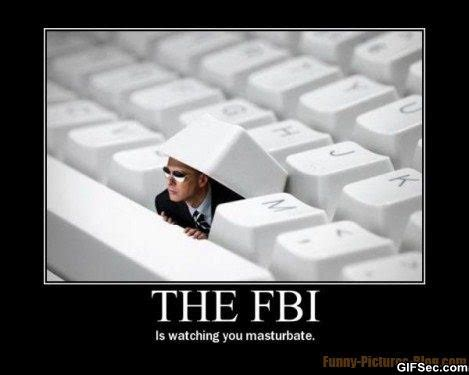 Fbi Meme - fbi is watching you funny pictures meme and gif