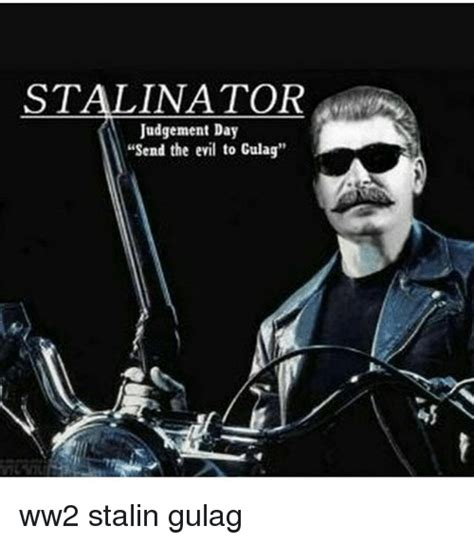 Stalin Memes - 25 best memes about stalinator stalinator memes