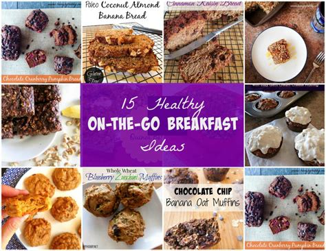 15 on the go breakfast recipes parenting 15 on the go breakfast ideas week 2 eat breakfast