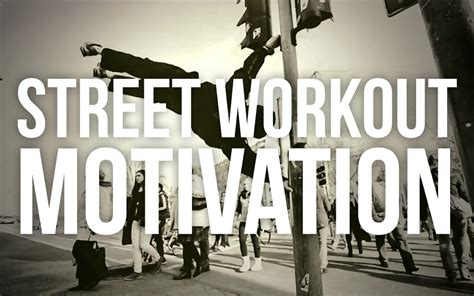 imagenes motivation street workout street workout motivation never back down youtube