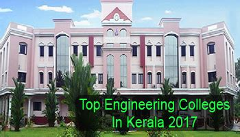 Mba In Information Technology Colleges In Kerala by Top Engineering Colleges In Kerala 2017 List Rating