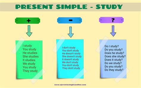 preguntas en presente simple en ingles presente simple verbo study en ingl 233 s ejercicios ingl 233 s