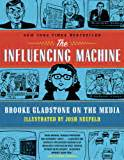 the influencing machine gladstone on the media the trouble with reality a rumination on moral panic in