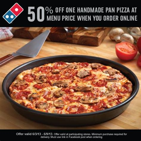 Handmade Pan Pizza Coupon - domino s pizza deal 50 one handmade pan pizza at