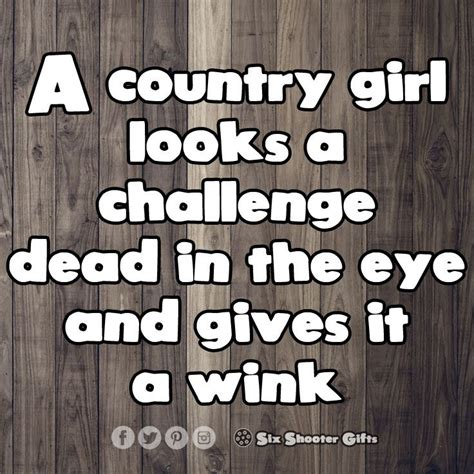 Country Girl Memes - best 25 country girl look ideas on pinterest cowgirls