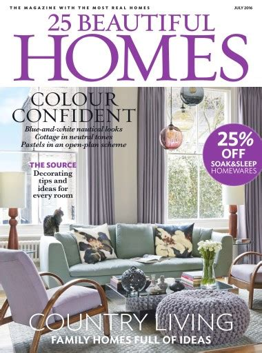 beautiful homes magazine 25 beautiful homes magazine july 2016 subscriptions
