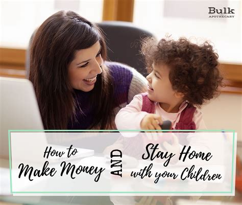 how to a to stay home how to make money and stay home with your children bulk apothecary