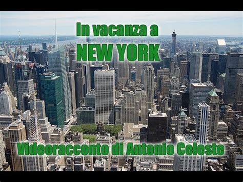vacanze new york vacanze new york doovi