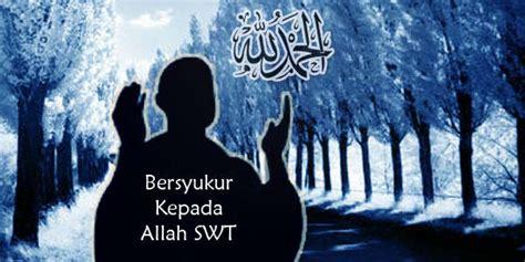 kajian islami bersyukur  allah swt mutiarapublic
