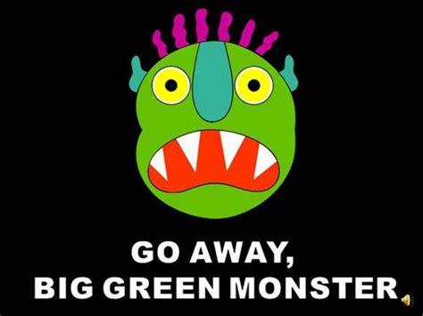 go away green go away big green monster template