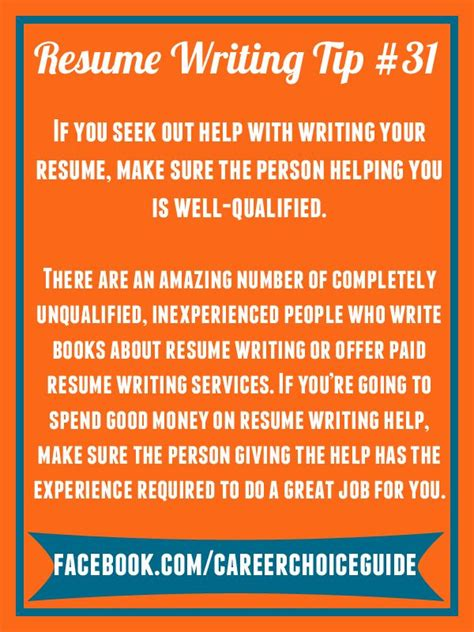 Resume Writing Tips Person Resume Writing Tip If You Seek Out Help With Writing Your Resume Make Sure The Person
