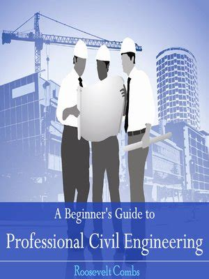 The Beginners Guide To Professionals Chapter 1 by A Beginner S Guide To Professional Civil Engineering By