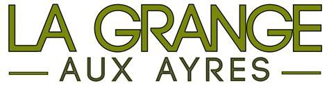 La Grange Aux Ayres by La Grange Aux Ayres