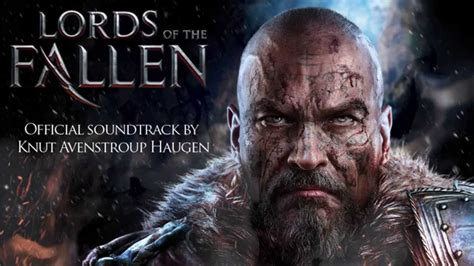 lords   fallen ost main theme youtube