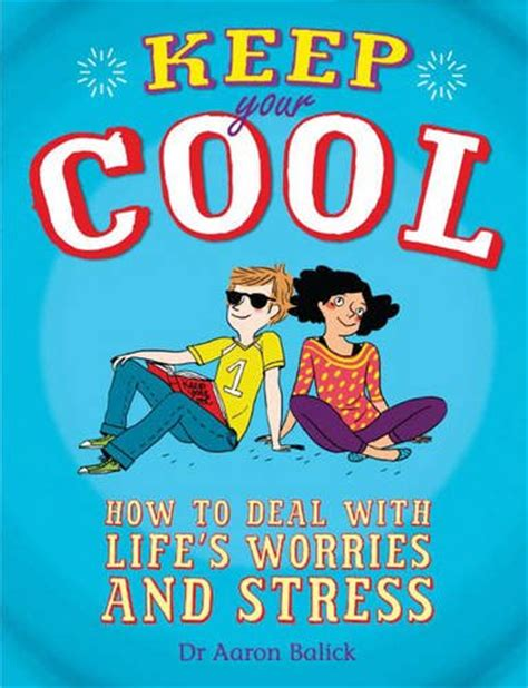 stress free kids books children s books reviews keep your cool how to deal