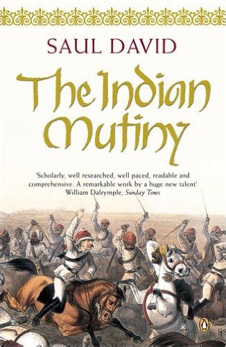 and mutiny tales from india books the indian mutiny 1857 peters fraser and dunlop pfd