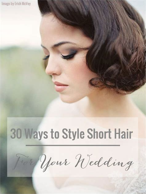 30 ways to style hair for your wedding bobs wedding and bridal musings
