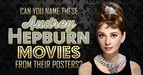can you name these classic hollywood stars quizly can you name these audrey hepburn movies from their