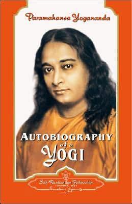 biography of yogi book autobiography of a yogi triumph of the spirit