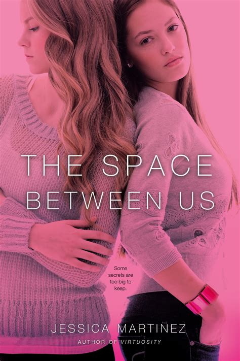 between the spaces books the space between us book by martinez official