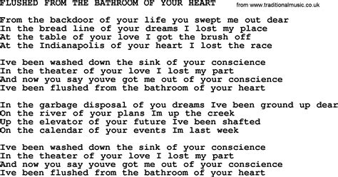 flushed from the bathroom of your heart johnny cash song flushed from the bathroom of your heart